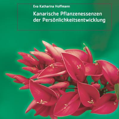 Kanarische Pflanzenessenzen der Persönlichkeitsentwicklung